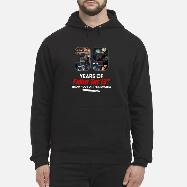39 Years Of Friday The 13th Thank You For The Memories Hoodie