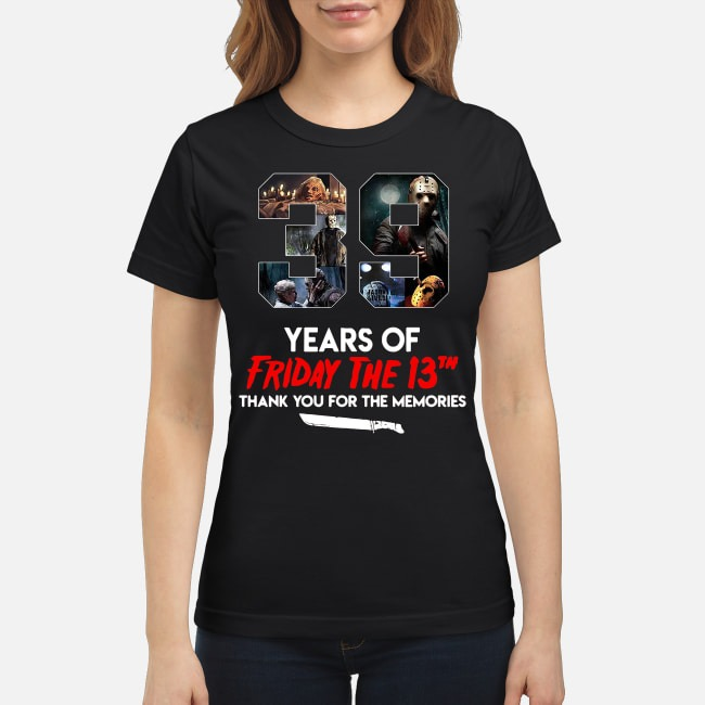 39 Years Of Friday The 13th Thank You For The Memories Ladies Tee