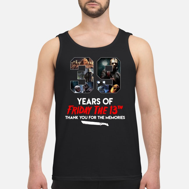39 Years Of Friday The 13th Thank You For The Memories Tank Top