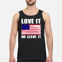 Betsy Ross Flag With 13 Stars Love It Or Leave It Tank Top