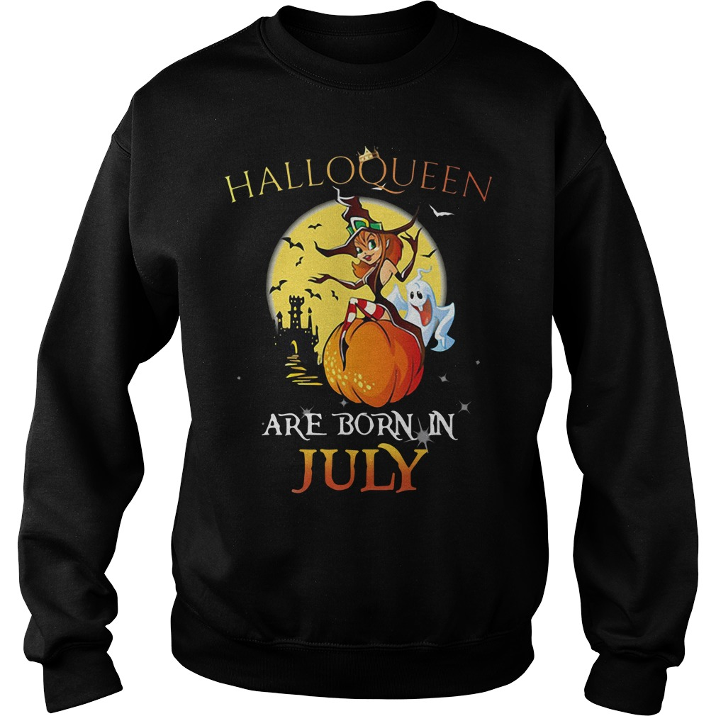 Halloqueen Are Born In July Sweater