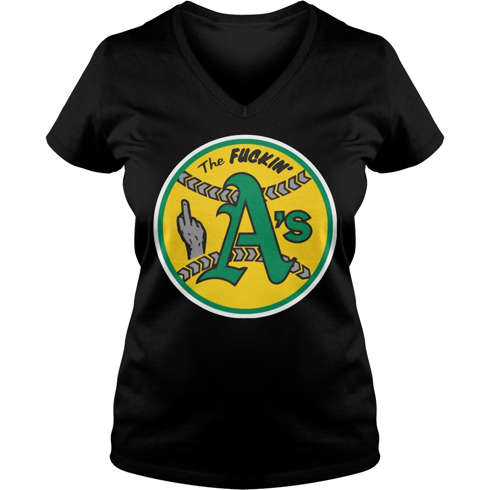Oakland Athletics The Fuckin' A's V-neck t-shirt
