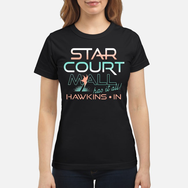 Stranger Things Star Court Mall Has It All Hawkins In Ladies Tee