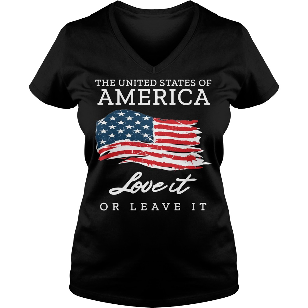 The United States Of America Love It Or Leave It America Flag V-neck T-shirt