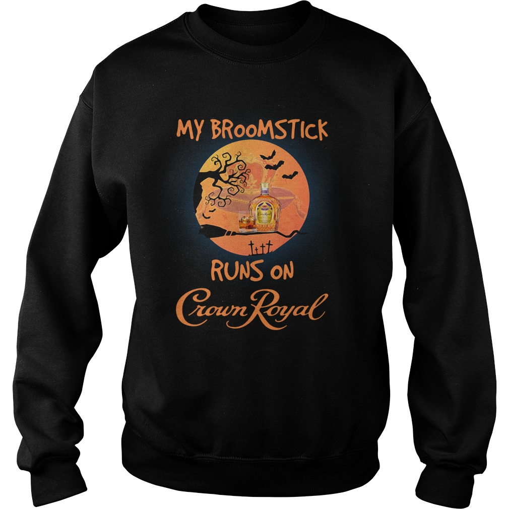 Halloween My Broomstick Runs On Crown Royal Sweater