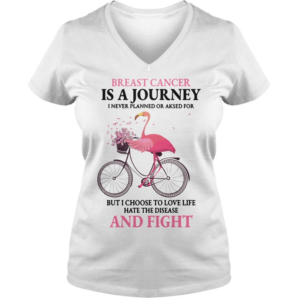 Flamingo Breast Cancer Is A Journey I Never Planned Or Asked For V-neck t-shirt