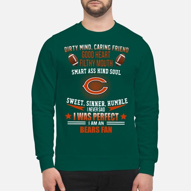 I Never Said I Was Perfect I Am A Bears Fan Sweater