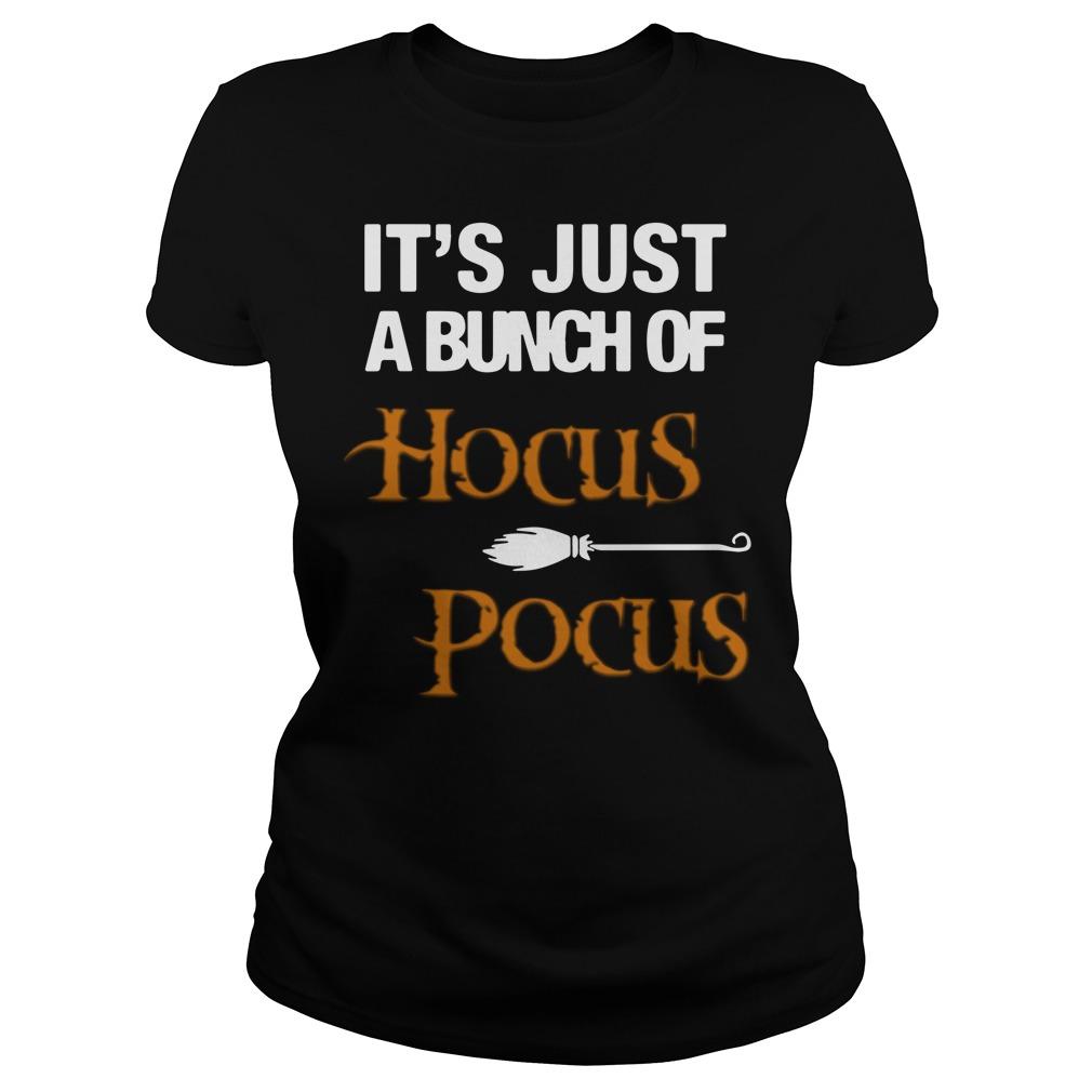 It's Just A Bunch Of Hocus Pocus Halloween Shirt