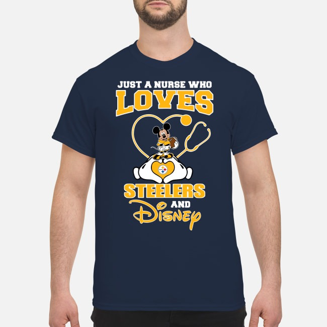 Just A Nurse Who Loves Pittsburgh Steelers And Disney Guys Shirt