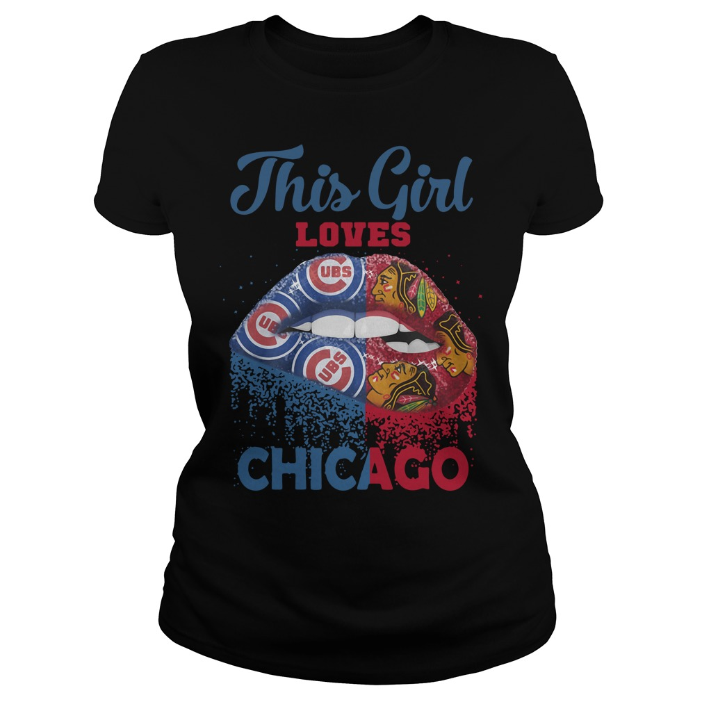 Lip This Girl Loves Chicago Ladies tee