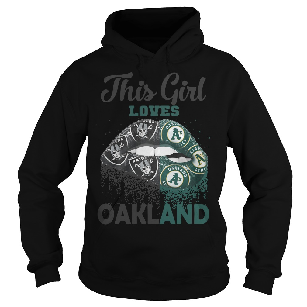 Lip This Girl Loves Oakland Hoodie