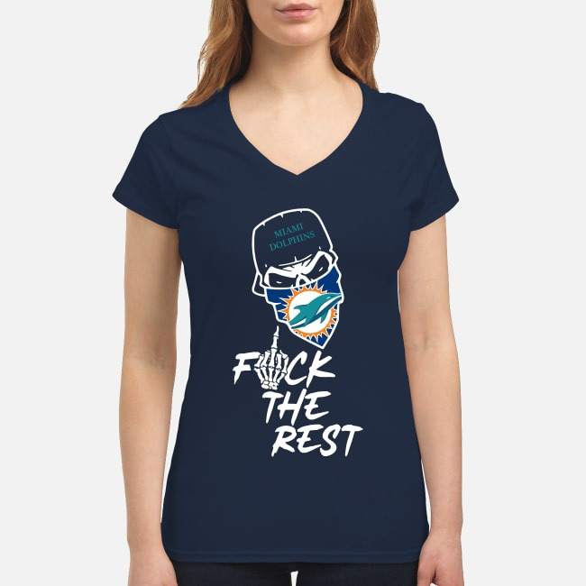 Miami Dolphins Fuck The Rest V-neck T-shirt