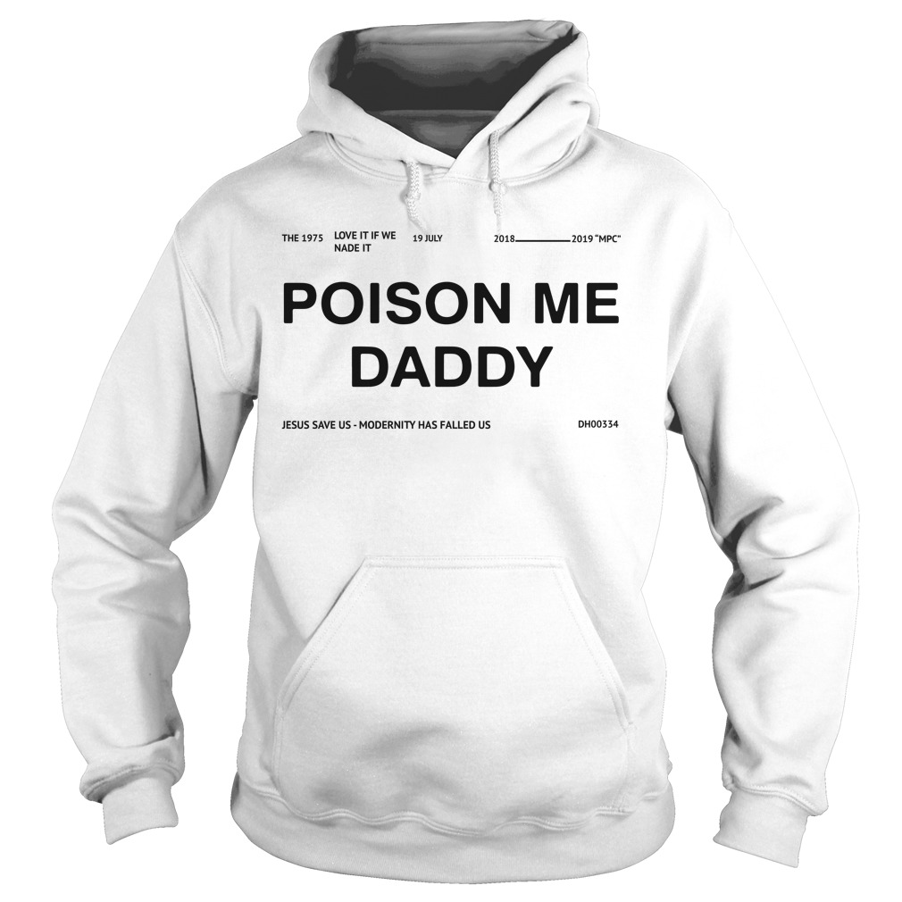 Poison Me Daddy Shirt