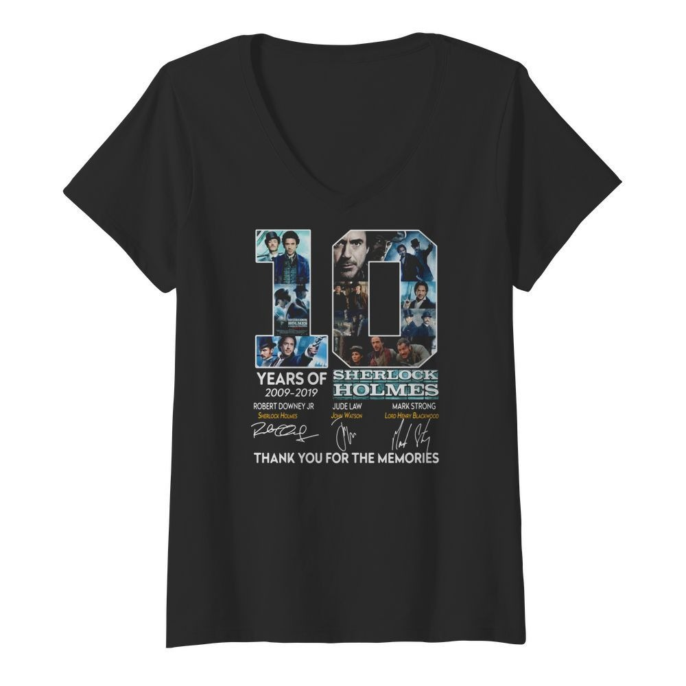 10 Years Of 2009 2019 Sherlock Holmes Thank You For The Memories Shirt