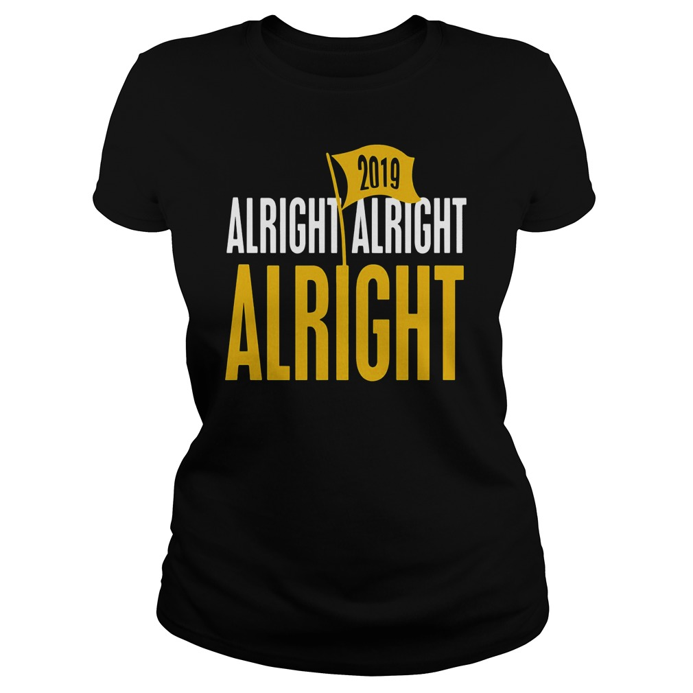 Baton Rouge Football Alright Alright Alright 2019 Shirt