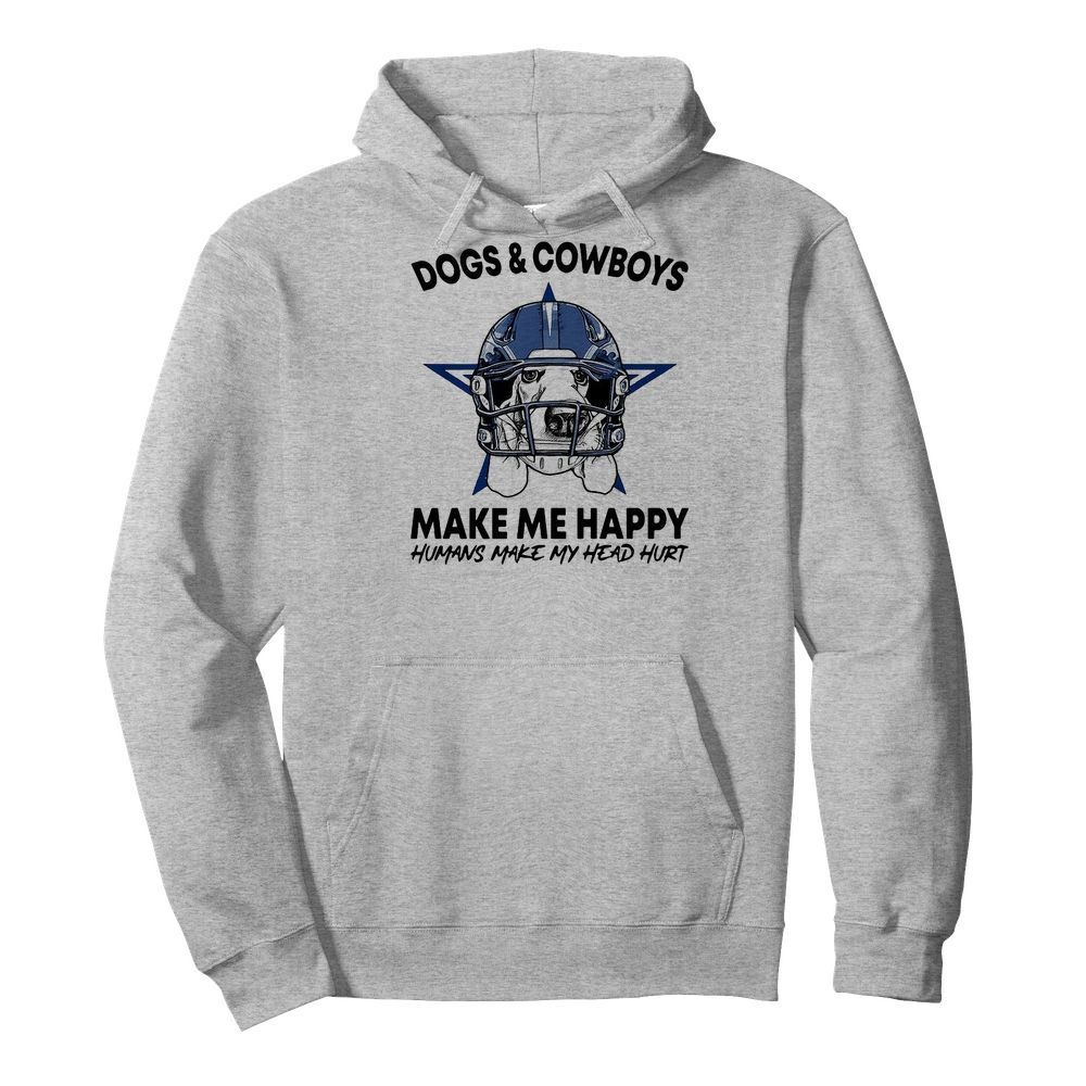 Dogs And Cowboys Make Me Happy Humans Make My Head Hurt Shirt
