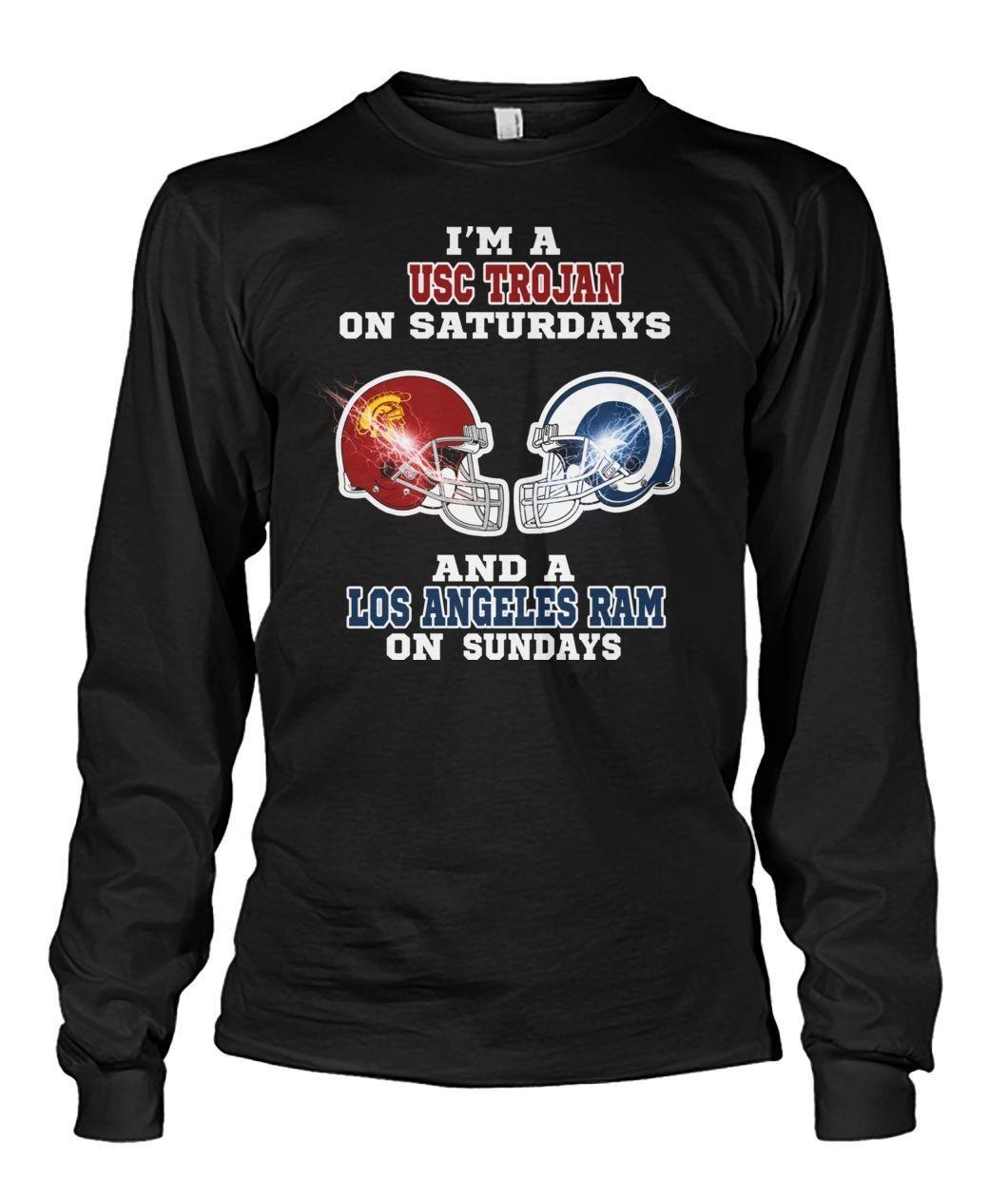 I'm A Usc Trojan On Saturdays And A Los Angeles Ram On Sundays Shirt