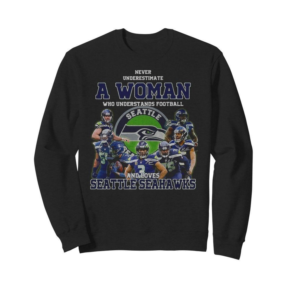 Never Underestimate A Woman Who Loves Seattle Seahawks Shirt