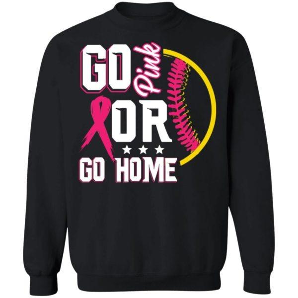 Go Pink Or Go Home Breast Cancer Softball Shirt