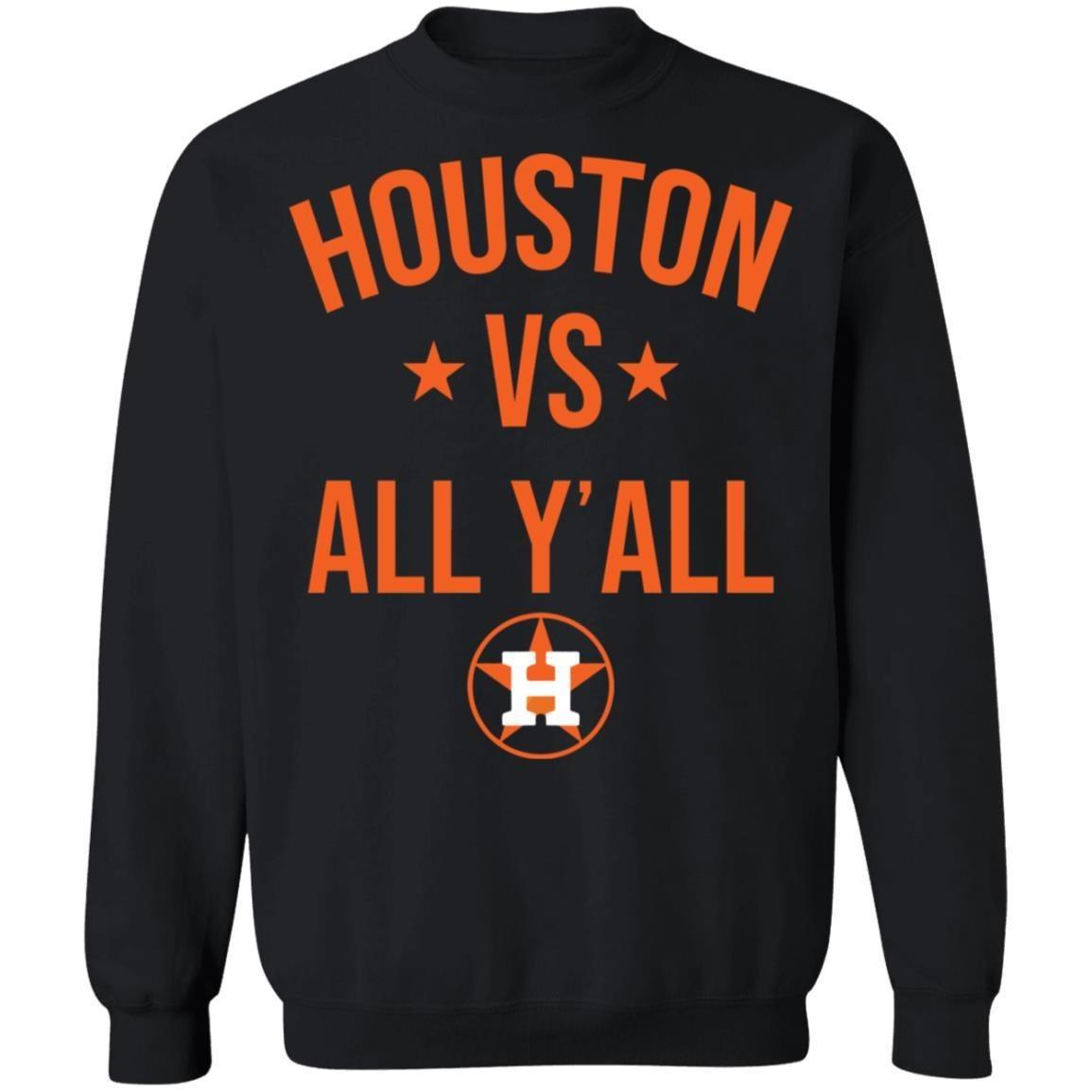 Houston Astros Vs All Y'all Shirt