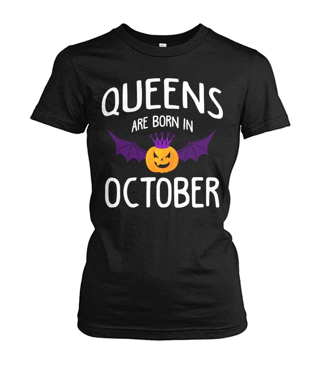 Queen Are Born In October Funny Pumpkin Bat Halloween Shirt