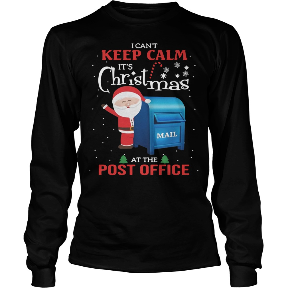 I Can't Keep Calm It's Christmas Mail At The Post Office Sweater