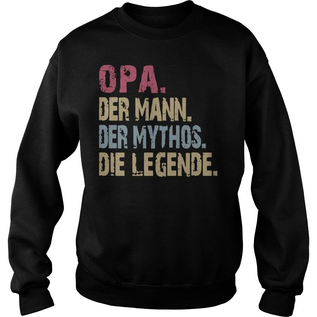 Opa Der Mann Der Mythos Die Legende Vintage Shirt