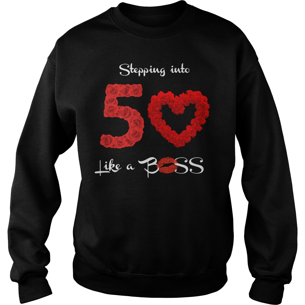 Stepping Into 50 Like A Boss Shirt