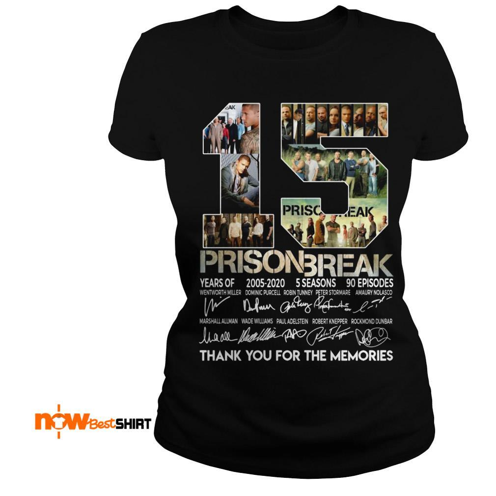 15 Years Of Prison Break 2005 2020 5 Seasons 90 Episodes Thank You For The Memories Signatures Ladies Tee