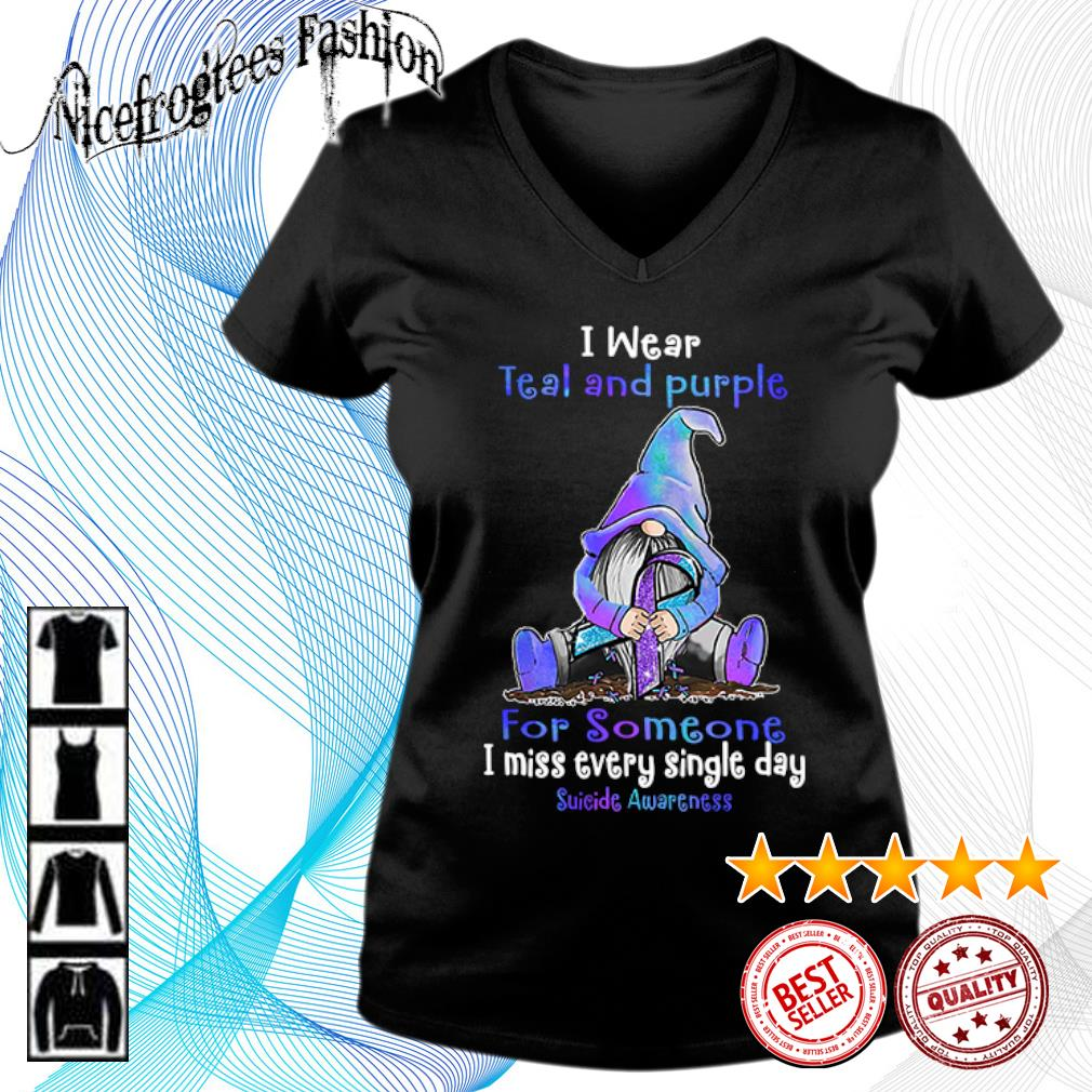 Gnome I wear teal and purple for someone I miss every single day suicide awareness s v-neck-t-shirt