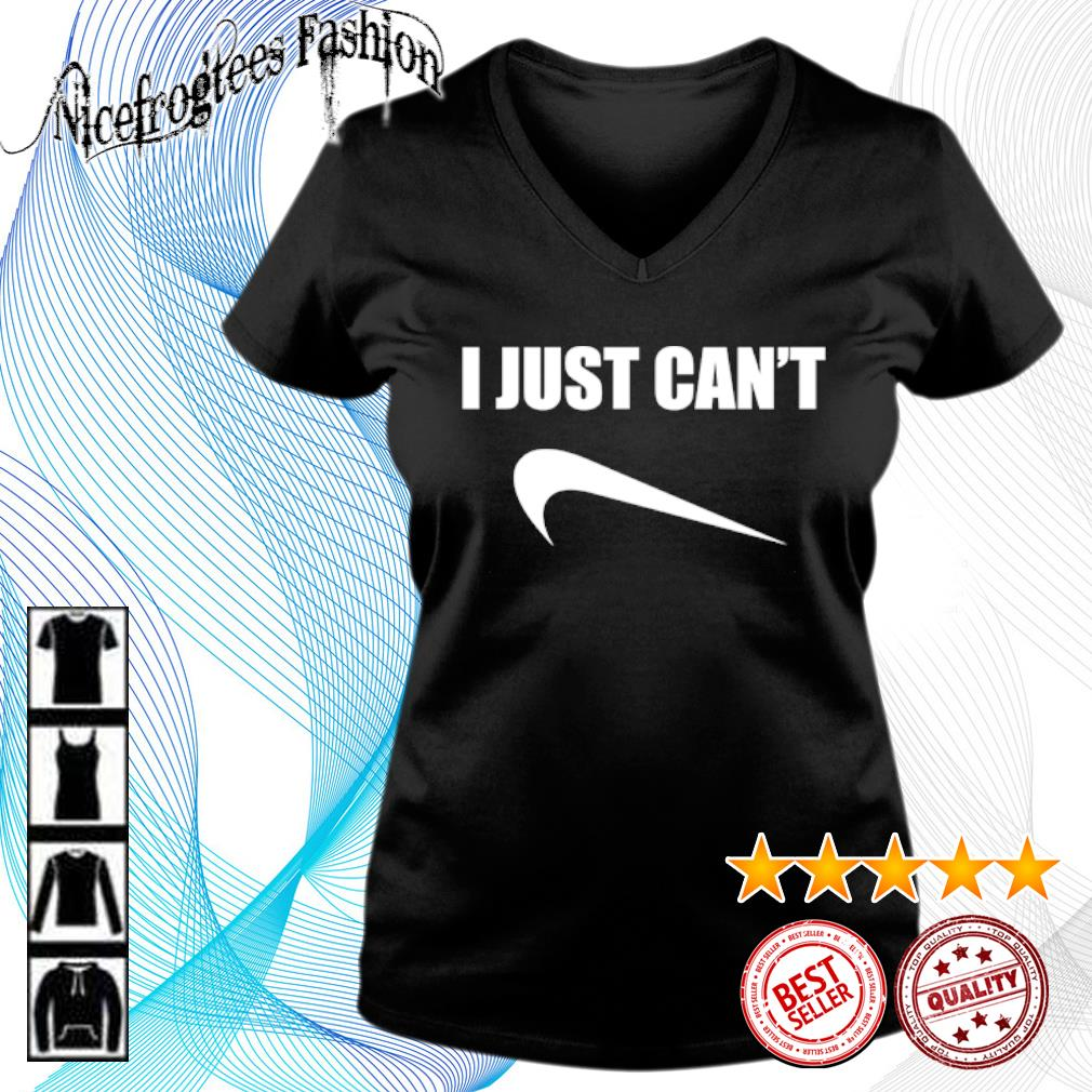 I just can't Nice s v-neck-t-shirt