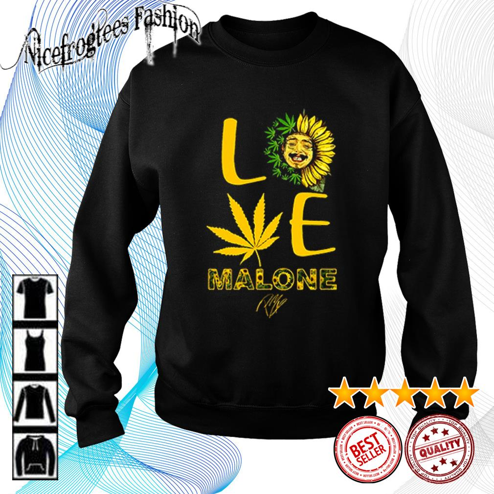 Love sunflower and weed Cannabis Malone signature s sweater
