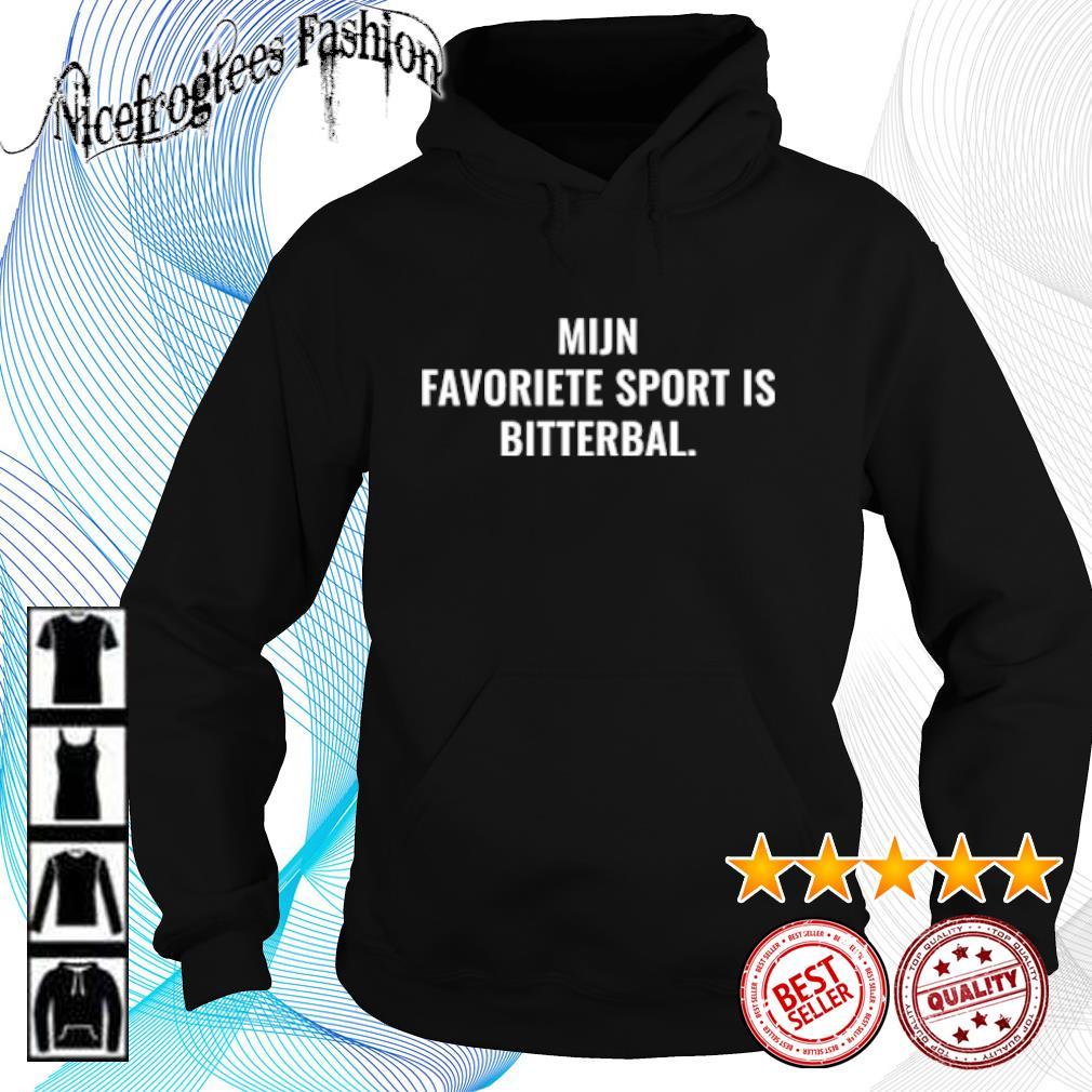 Mijn favorite sport is bitterbal s hoodie