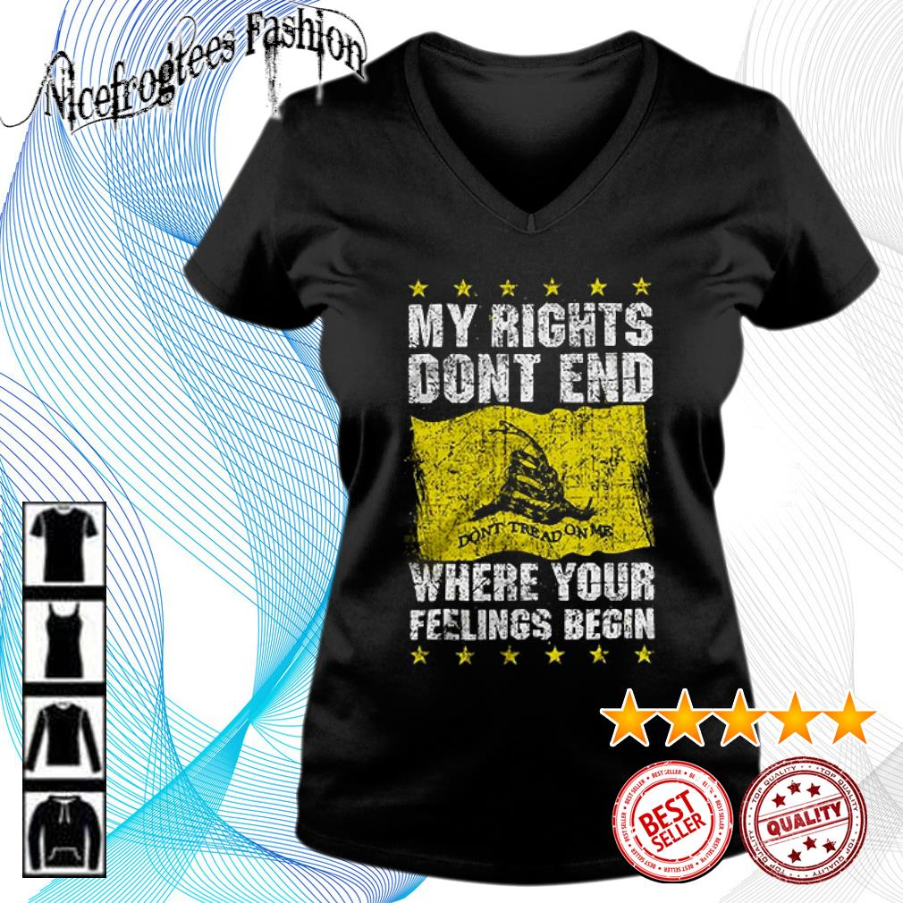 My rights don't end where your feelings begin s v-neck-t-shirt