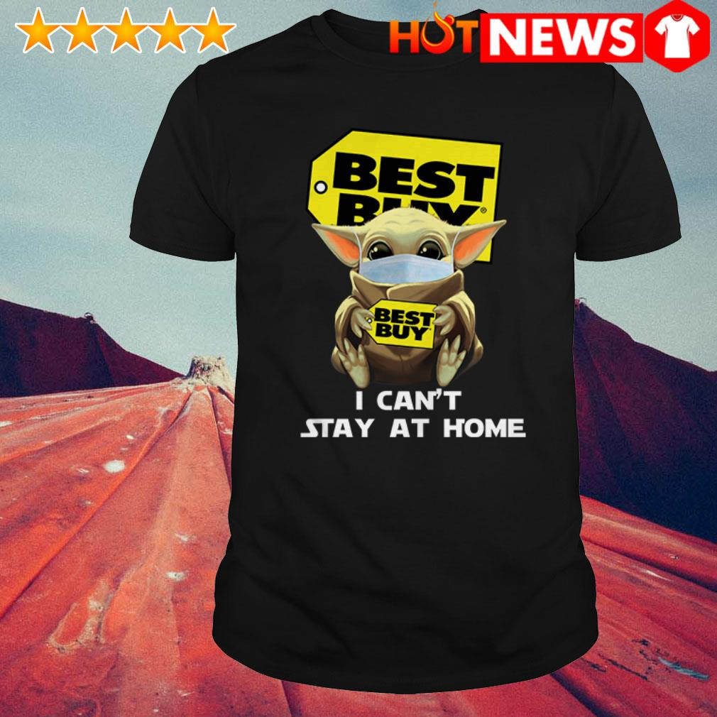 Baby Yoda Hug Best Buy Cant Stay Home Covid 19 Shirt