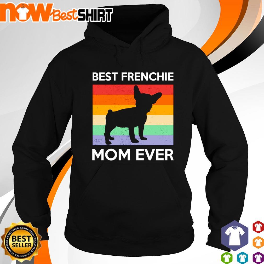 Best Frenchie Mom Ever vintage s hoodie