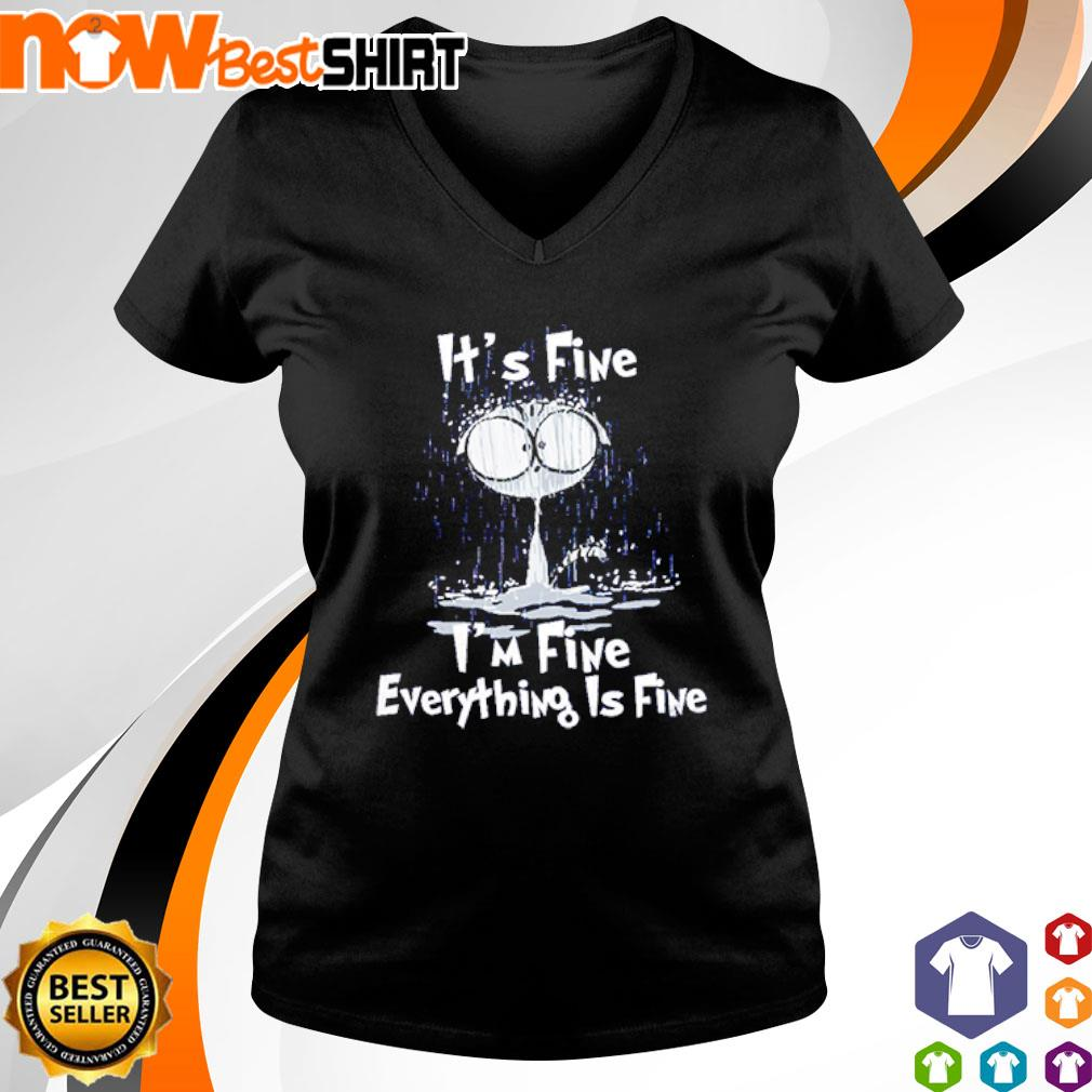 Cat It's fine I'm fine everything is fine s v-neck-t-shirt