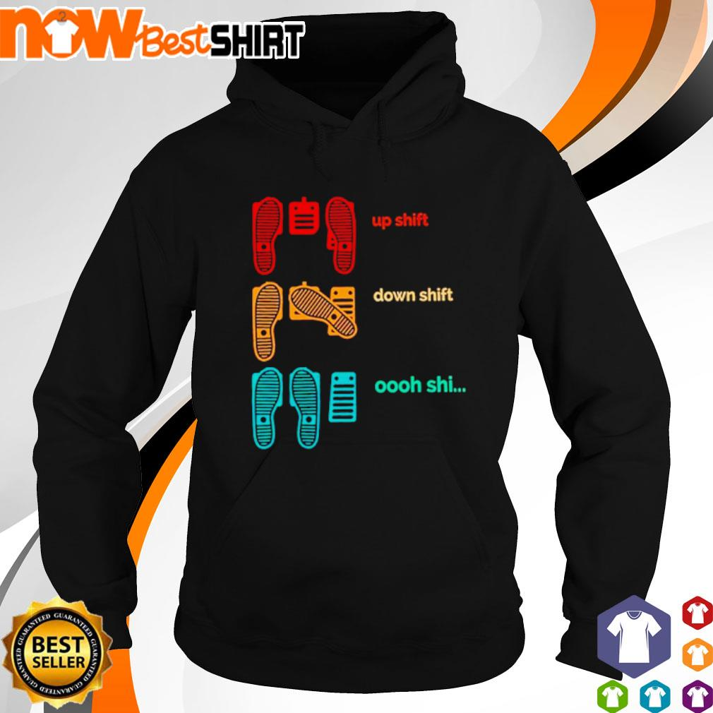 Cat up shift down shift oooh shi vintage s hoodie