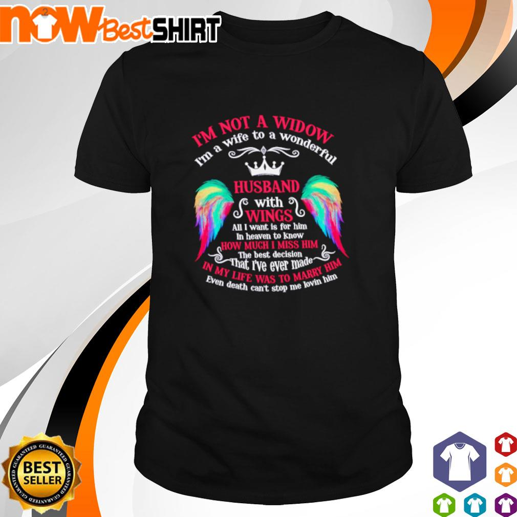 I'm not a window I'm wife to a wonderful husband with wings shirt