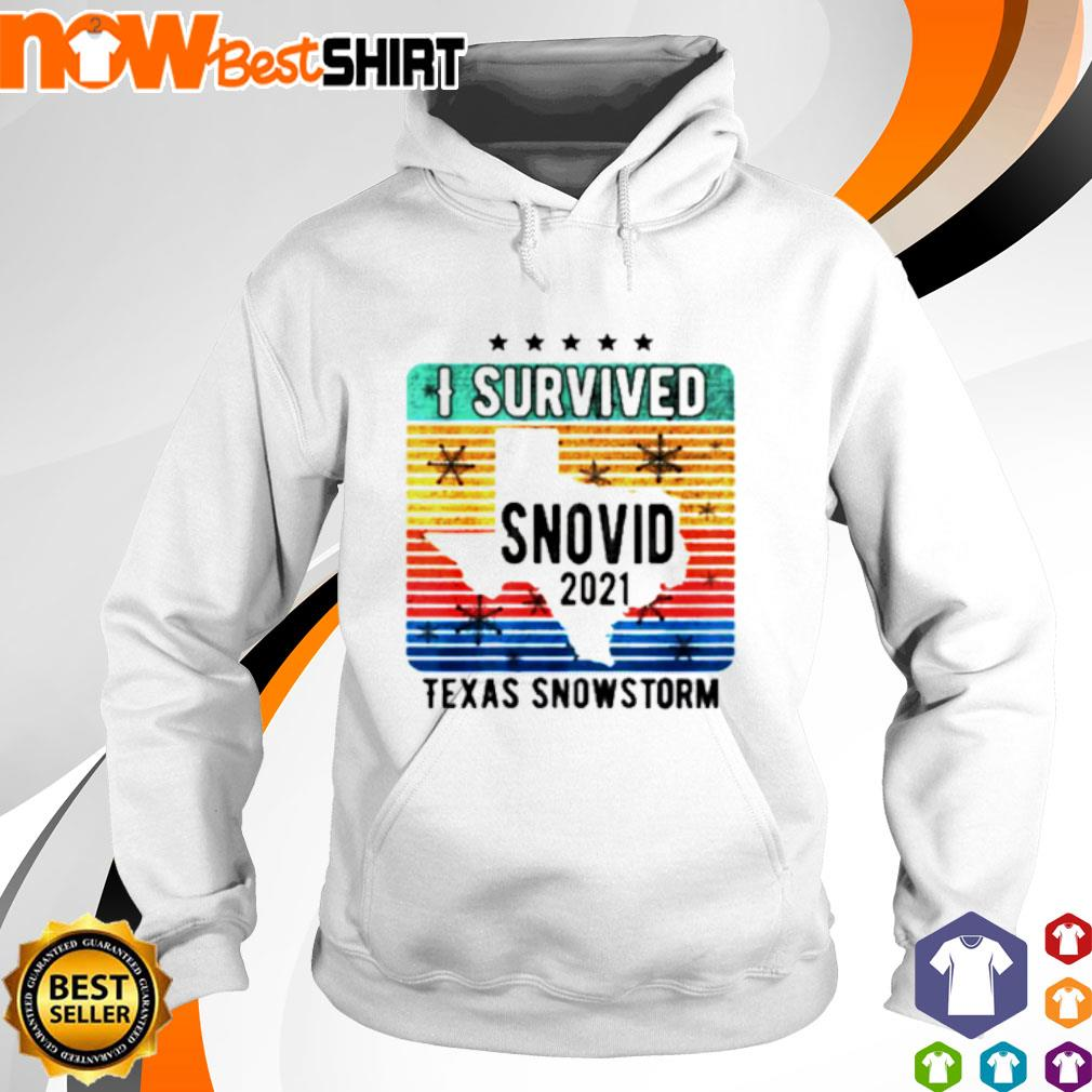 I survived snovid 2021 Texas snowstorm vintage s hoodie