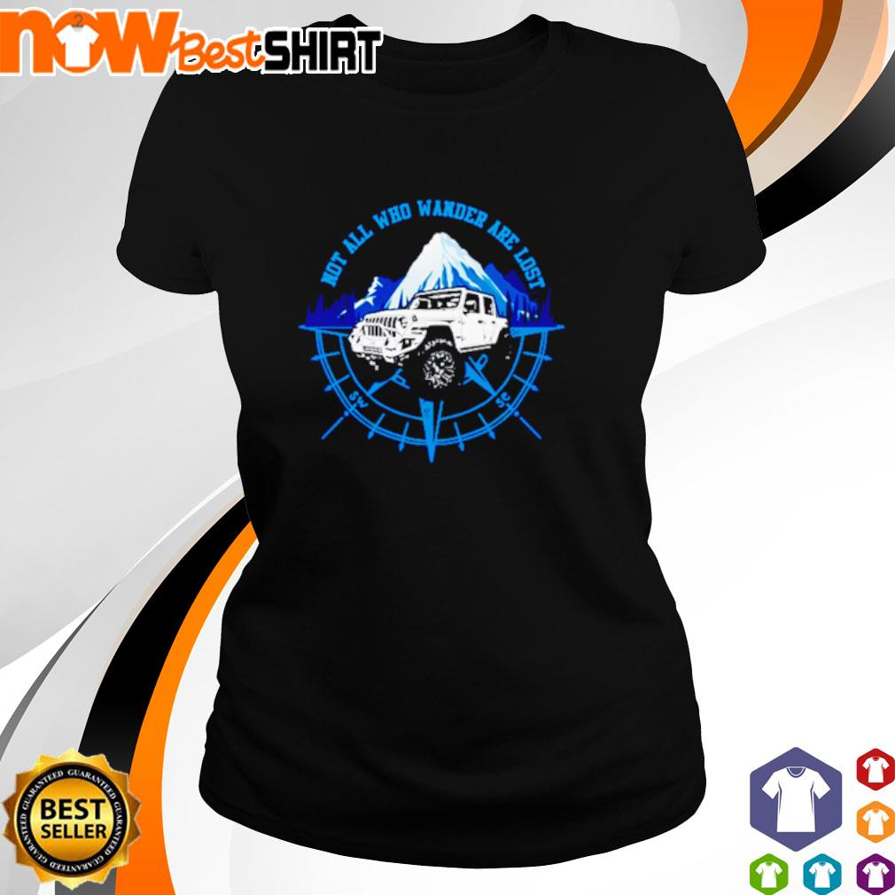 Jeep not all who wander are lost s ladies-tee