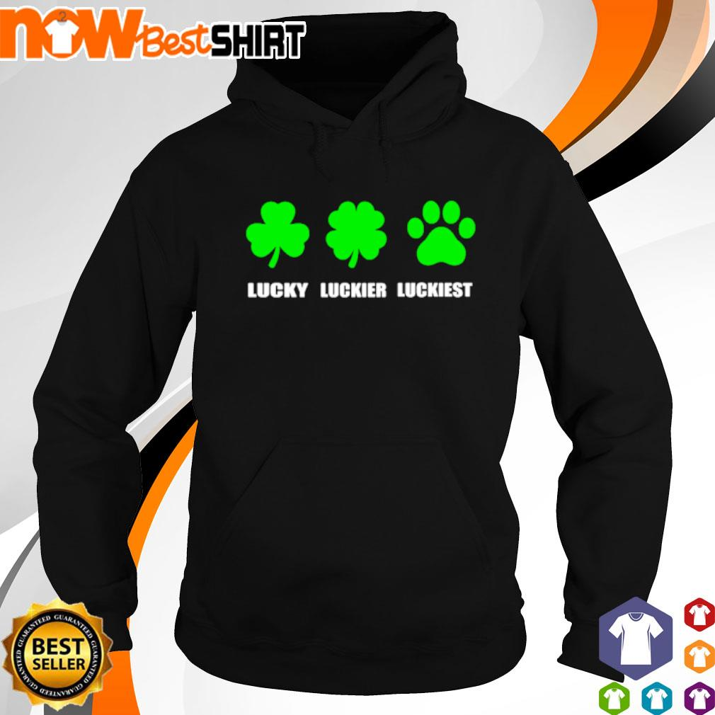 Lucky luckier luckiest dog paw St. Patrick's Day s hoodie