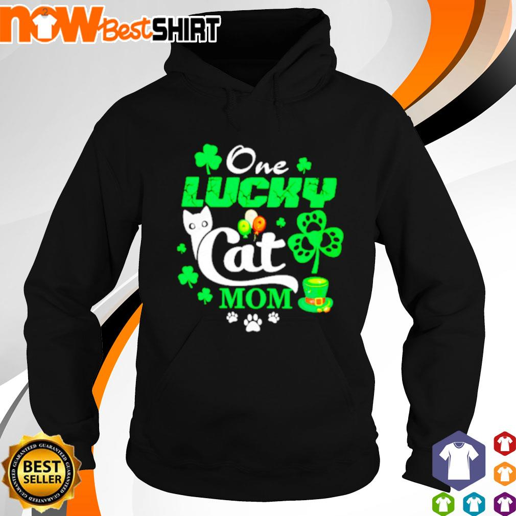 One lucky Cat mom St. Patrick's Day s hoodie