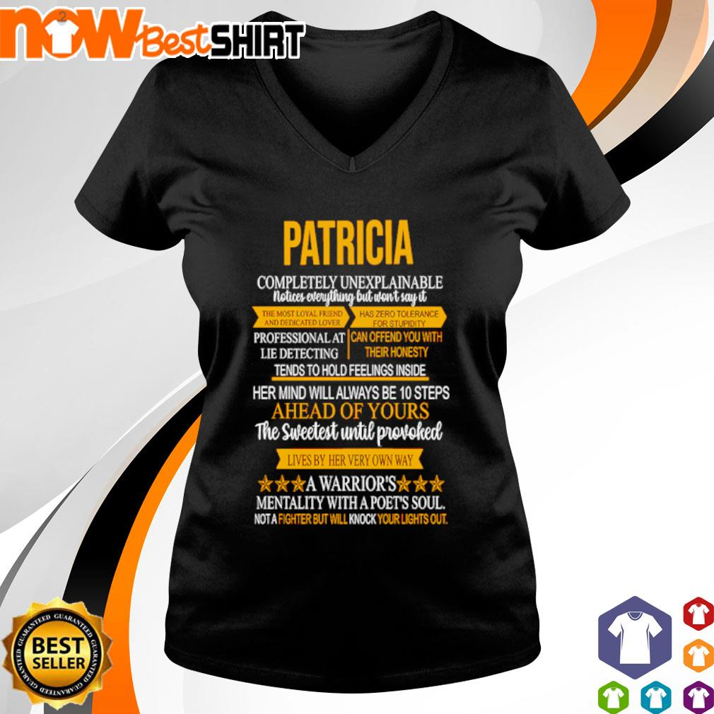 Patricia completely unexplainable notices everything but won't say it s v-neck-t-shirt
