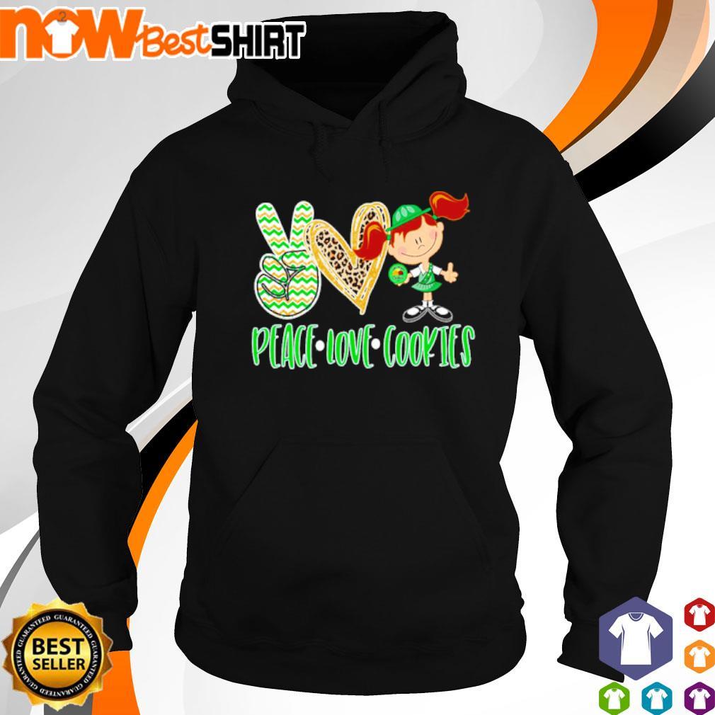 Peace love Cookies s hoodie