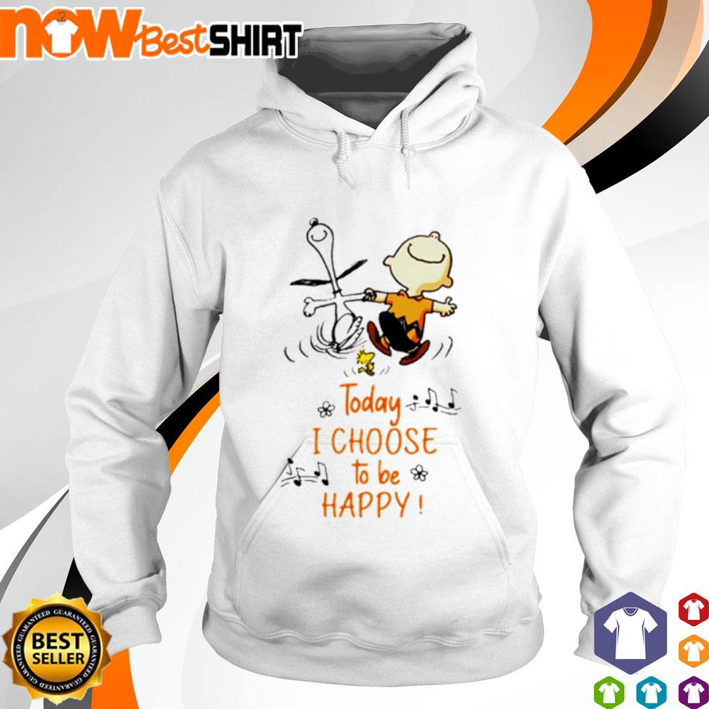 Snoopy and Charlie Brown today I choose to be happy s hoodie