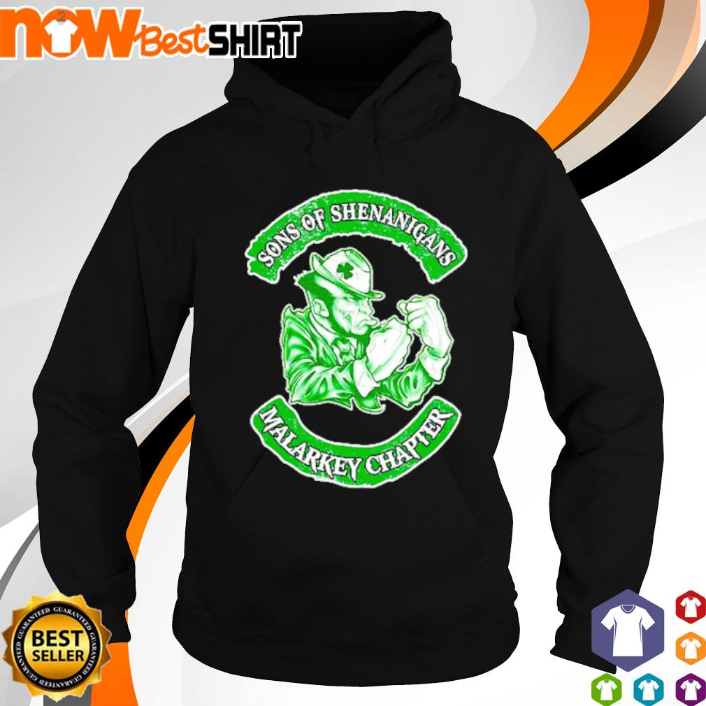 Sons of Shenanigans Malarkey Chapter s hoodie