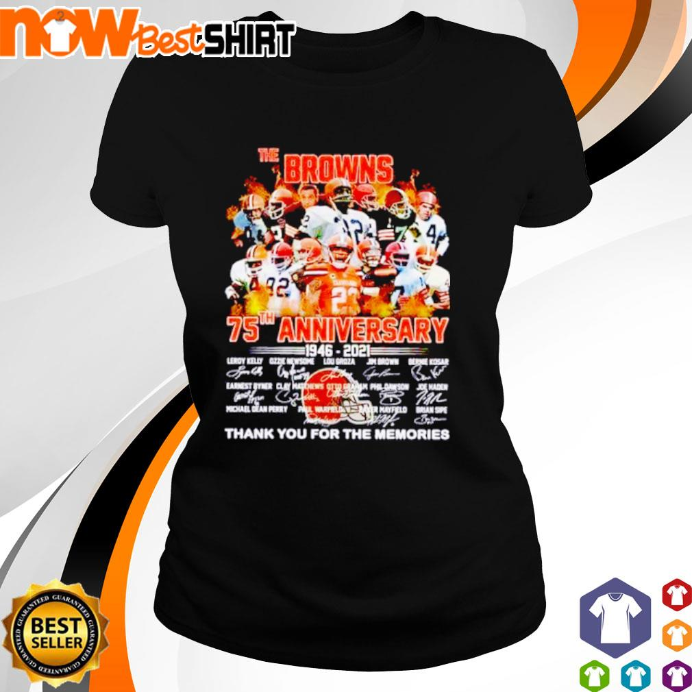The Browns 75th anniversary 1946 - 2021 thank you for the memories signatures s ladies-tee