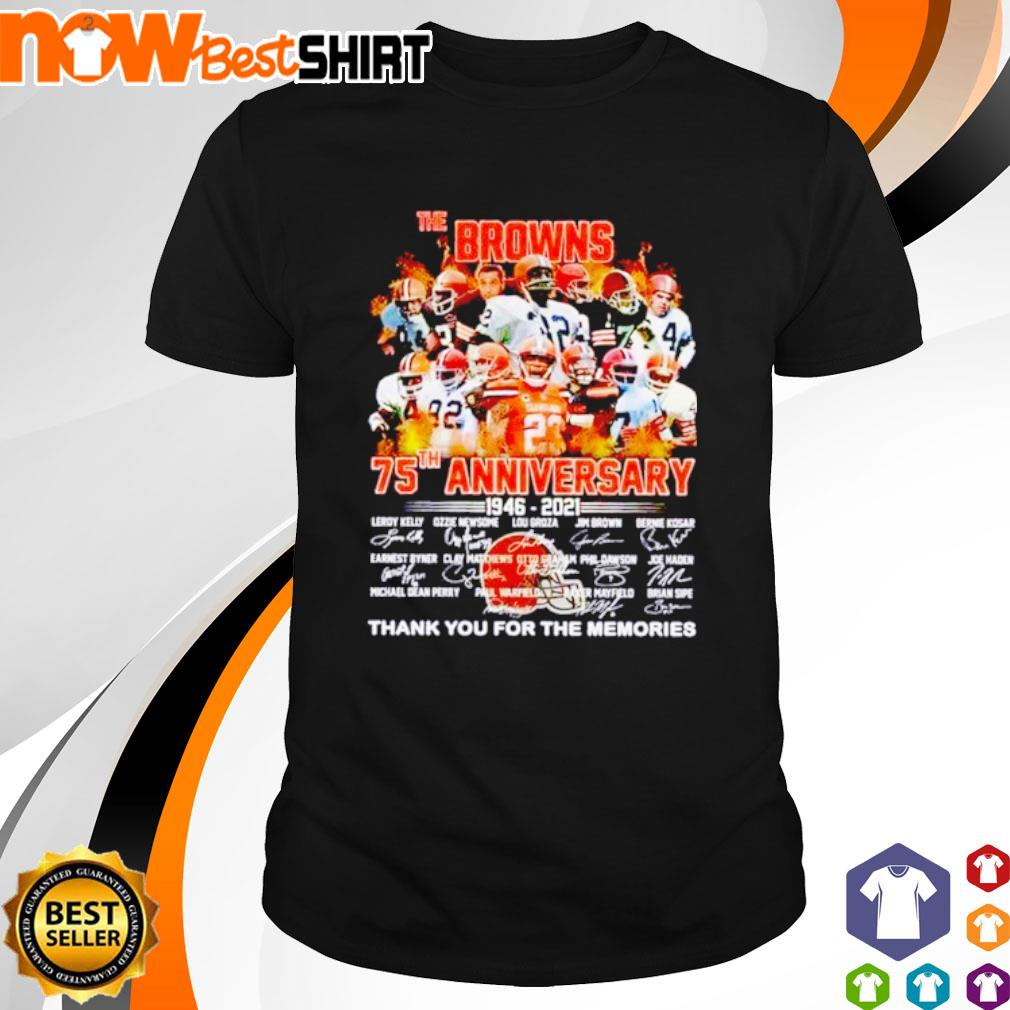 The Browns 75th anniversary 1946 - 2021 thank you for the memories signatures shirt