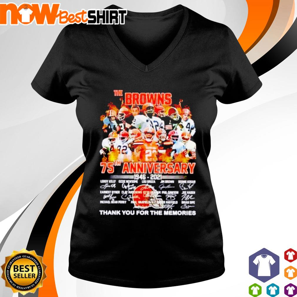 The Browns 75th anniversary 1946 - 2021 thank you for the memories signatures s v-neck-t-shirt